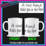 OSCAR WILDE QUOTE TRUE FRIEND MUG